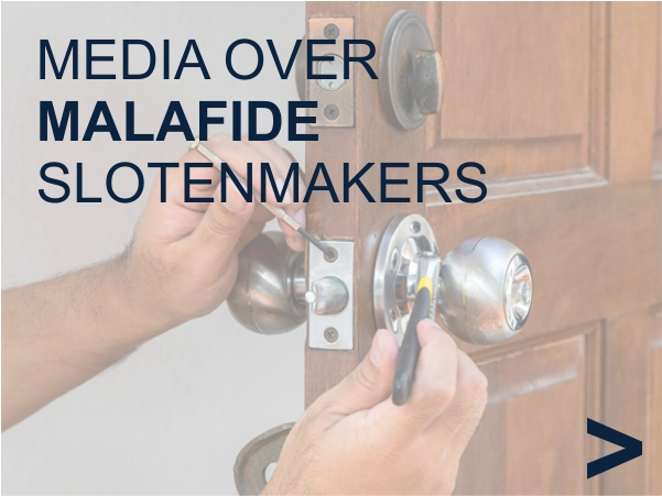 Media over malafide slotenmakers