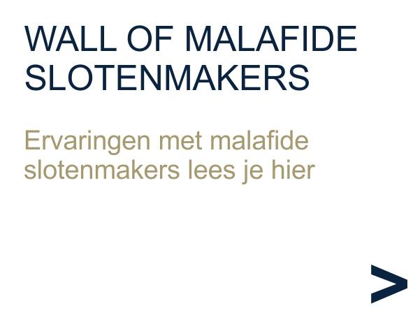 wall of malafide slotenmakers